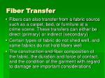 fiber transfer