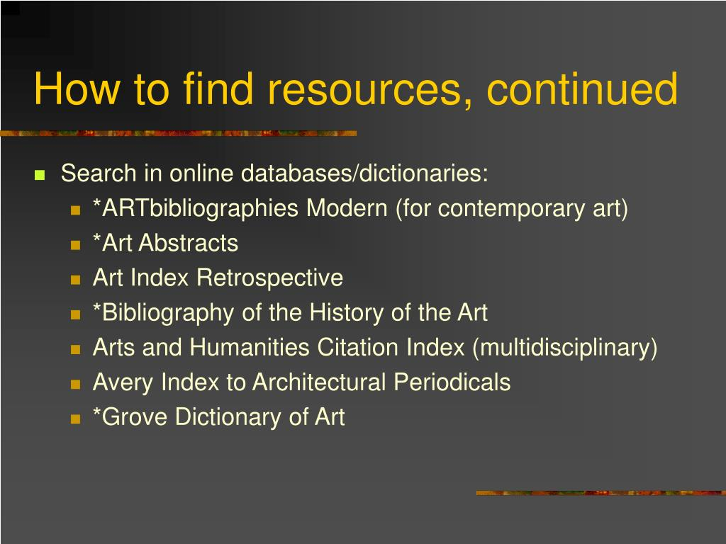 How to find resources, continued