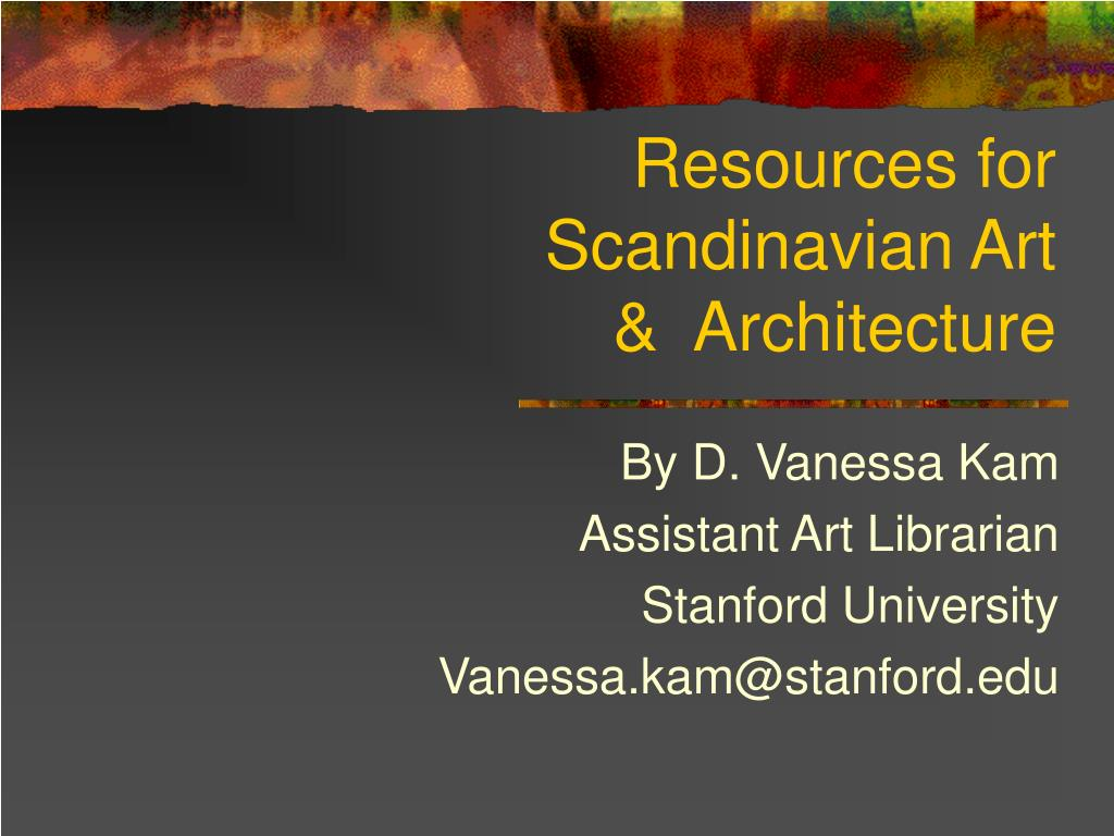 resources for scandinavian art architecture l.