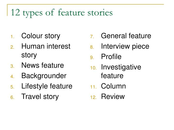 12 types of feature stories