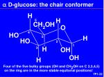 a d glucose the chair conformer