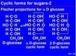 cyclic forms for sugars 2