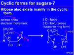 cyclic forms for sugars 7