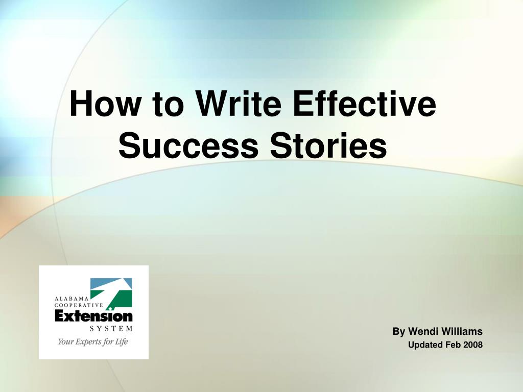 how to write effective success stories l.