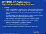 optimize hf performance improvement registry protocol