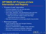 optimize hf process of care intervention and registry