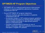 optimize hf program objectives