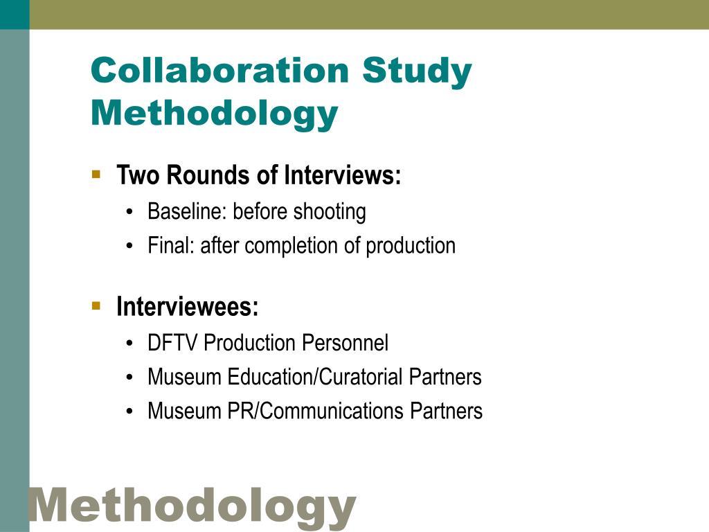 Collaboration Study Methodology