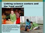 linking science centers and the real world