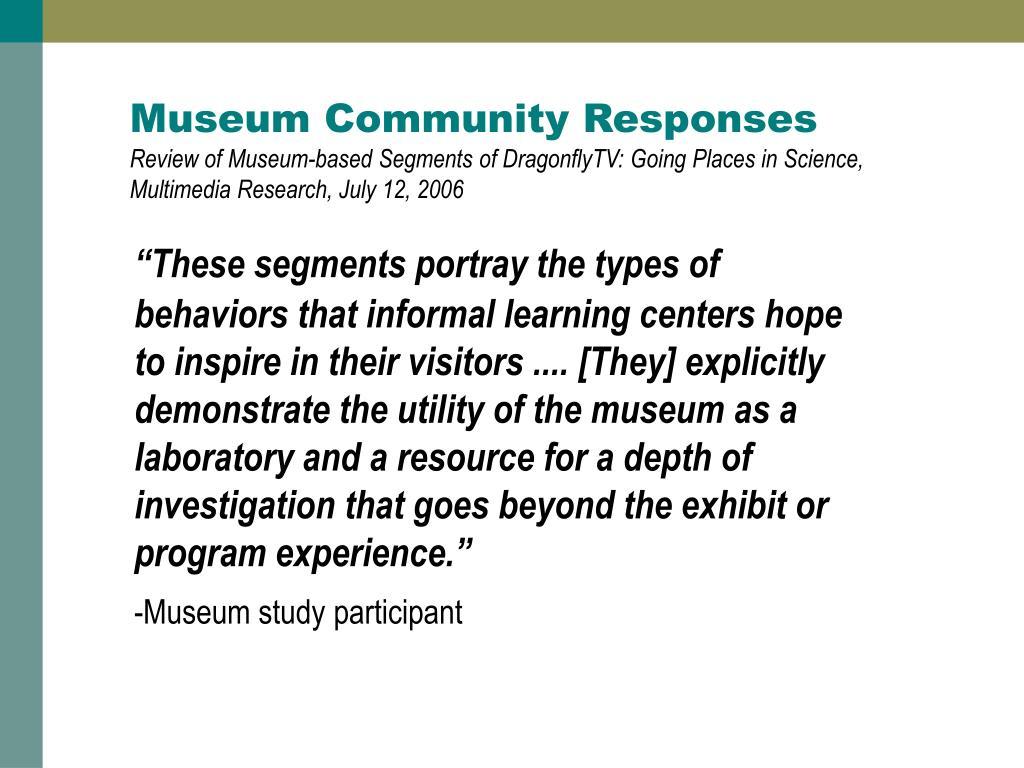 Museum Community Responses