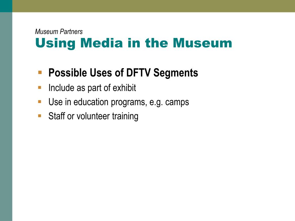 Using Media in the Museum