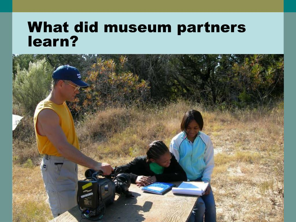 What did museum partners learn?