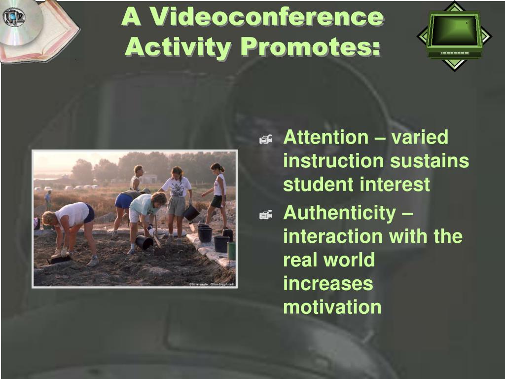 A Videoconference Activity Promotes: