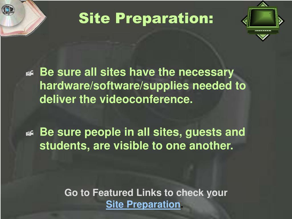 Site Preparation: