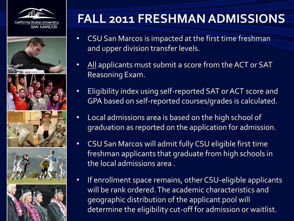 Fall 2011 Freshman ADMISSIONS