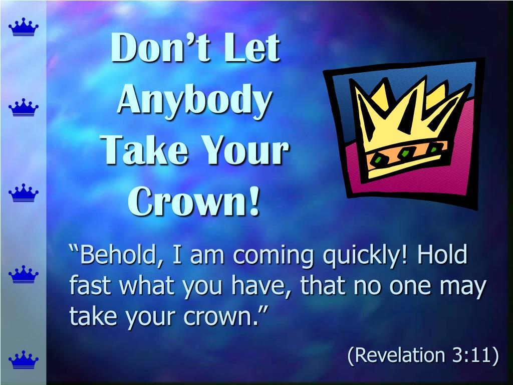 don t let anybody take your crown l.