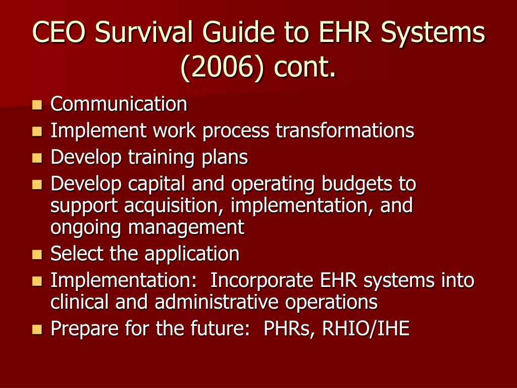 CEO Survival Guide to EHR Systems (2006) cont.