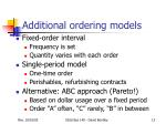 additional ordering models