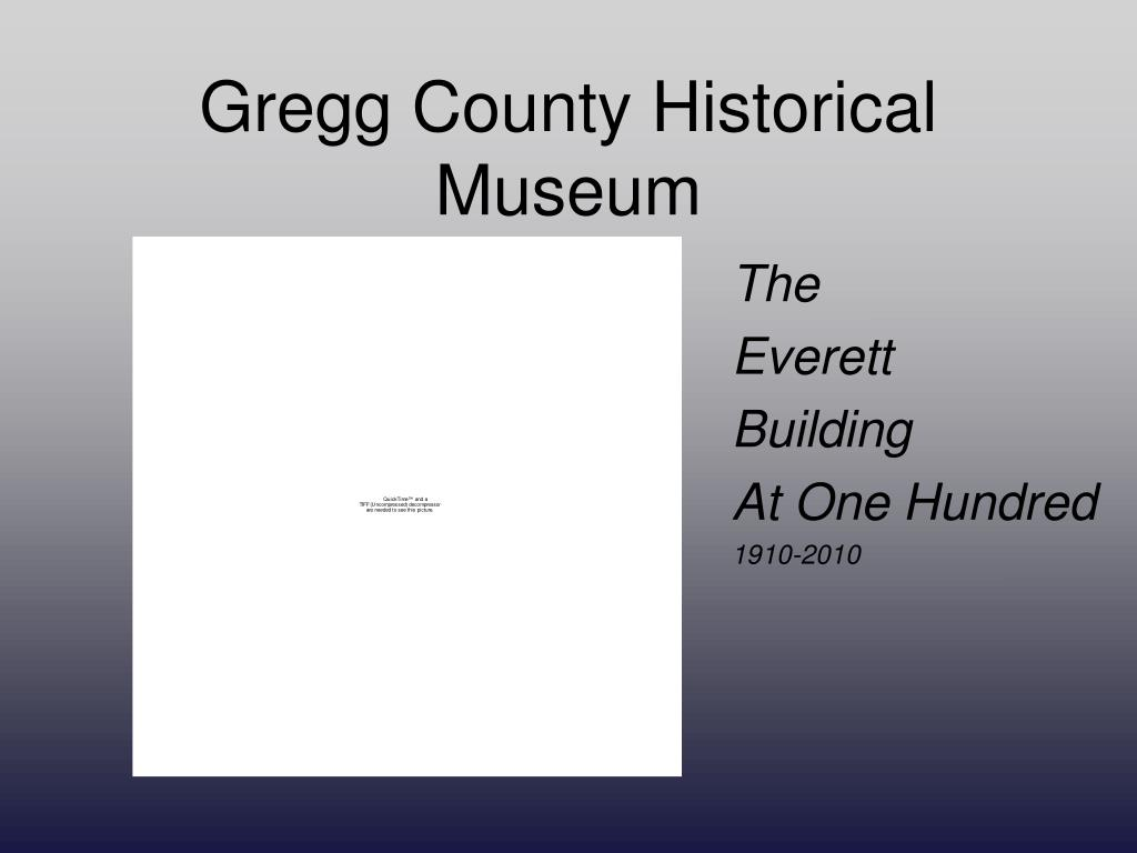 gregg county historical museum l.