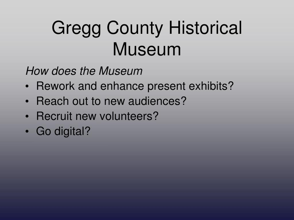 Gregg County Historical Museum