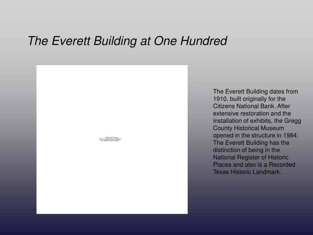 The Everett Building at One Hundred