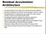 residual accumulator architecture11