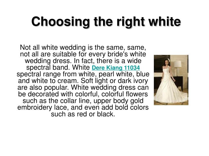 Choosing the right white