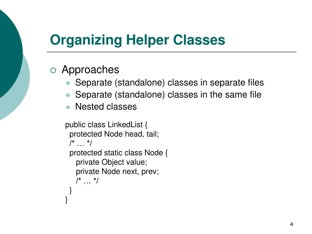 Organizing Helper Classes