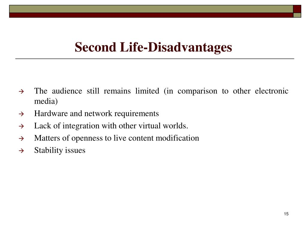 Second Life-Disadvantages