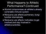 what happens to athletic performance continued