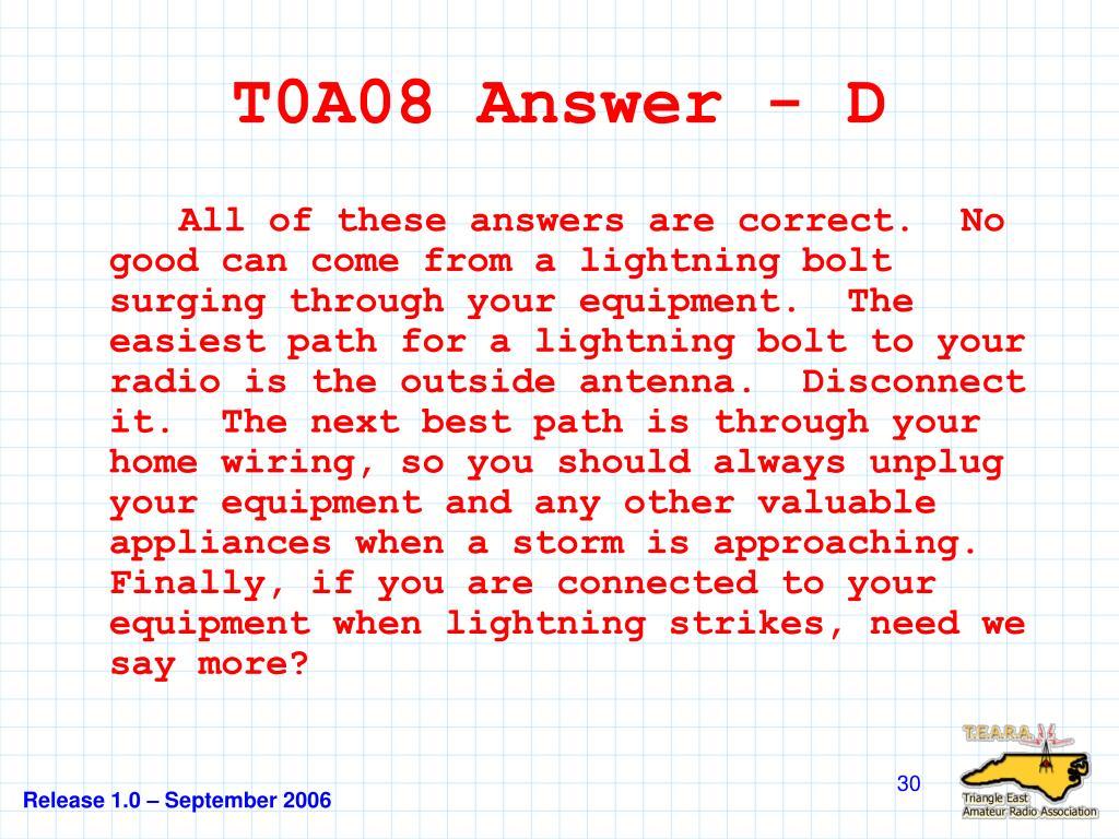 T0A08 Answer - D