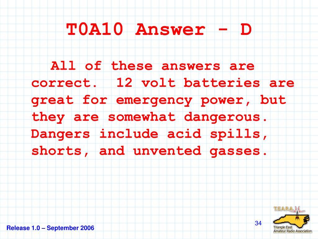 T0A10 Answer - D