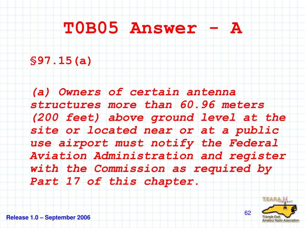 T0B05 Answer - A