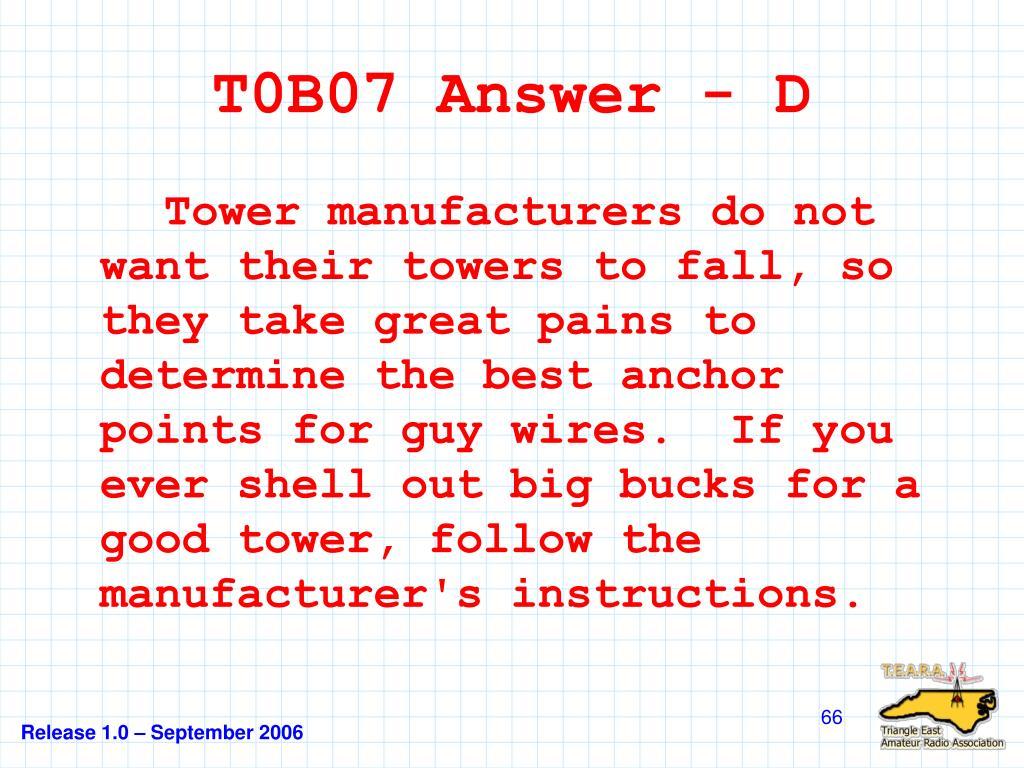 T0B07 Answer - D