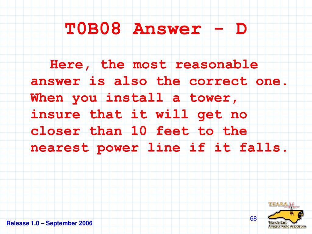 T0B08 Answer - D