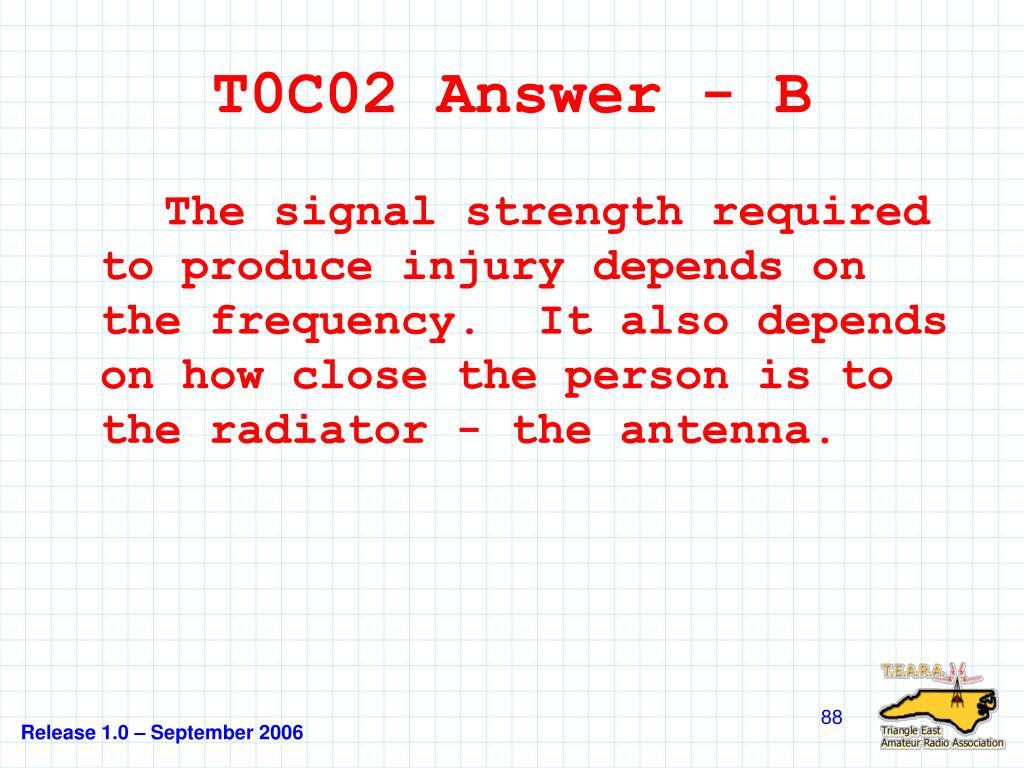 T0C02 Answer - B