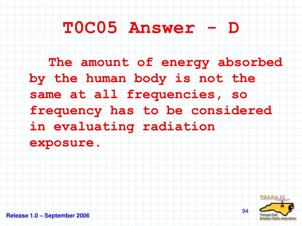 T0C05 Answer - D
