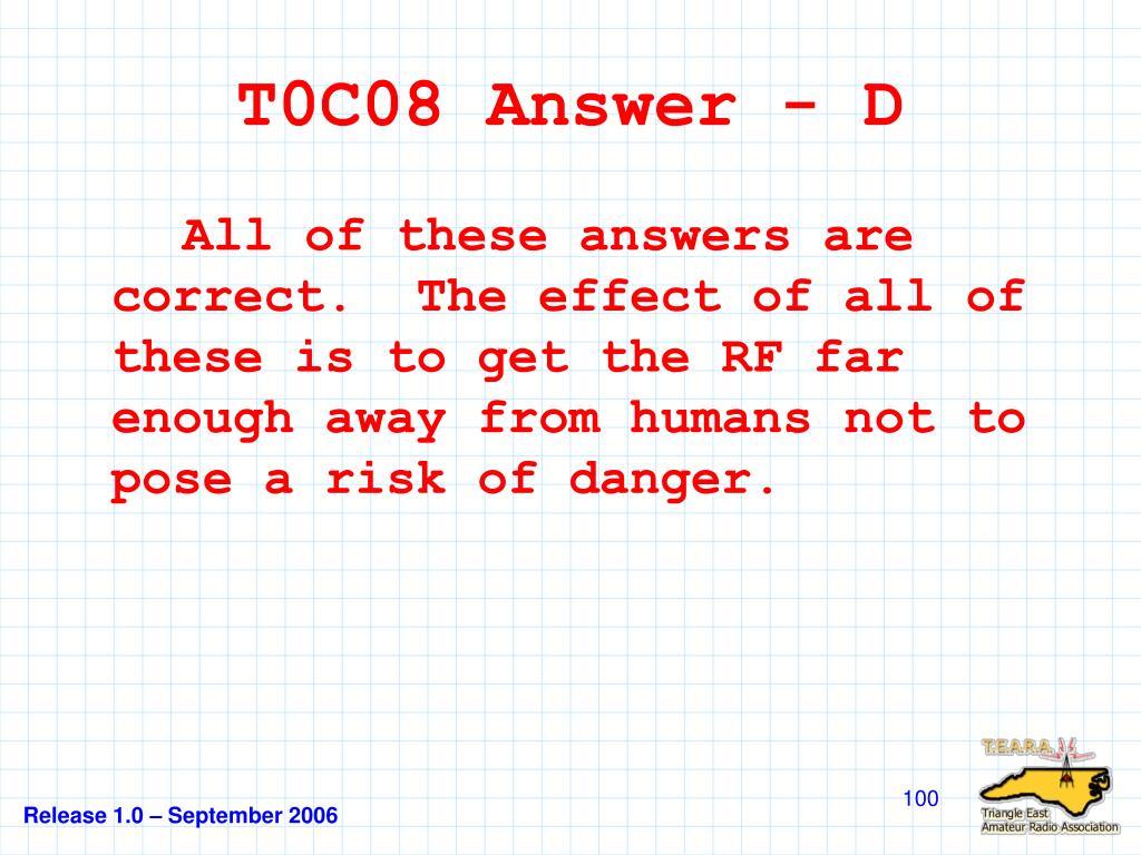 T0C08 Answer - D