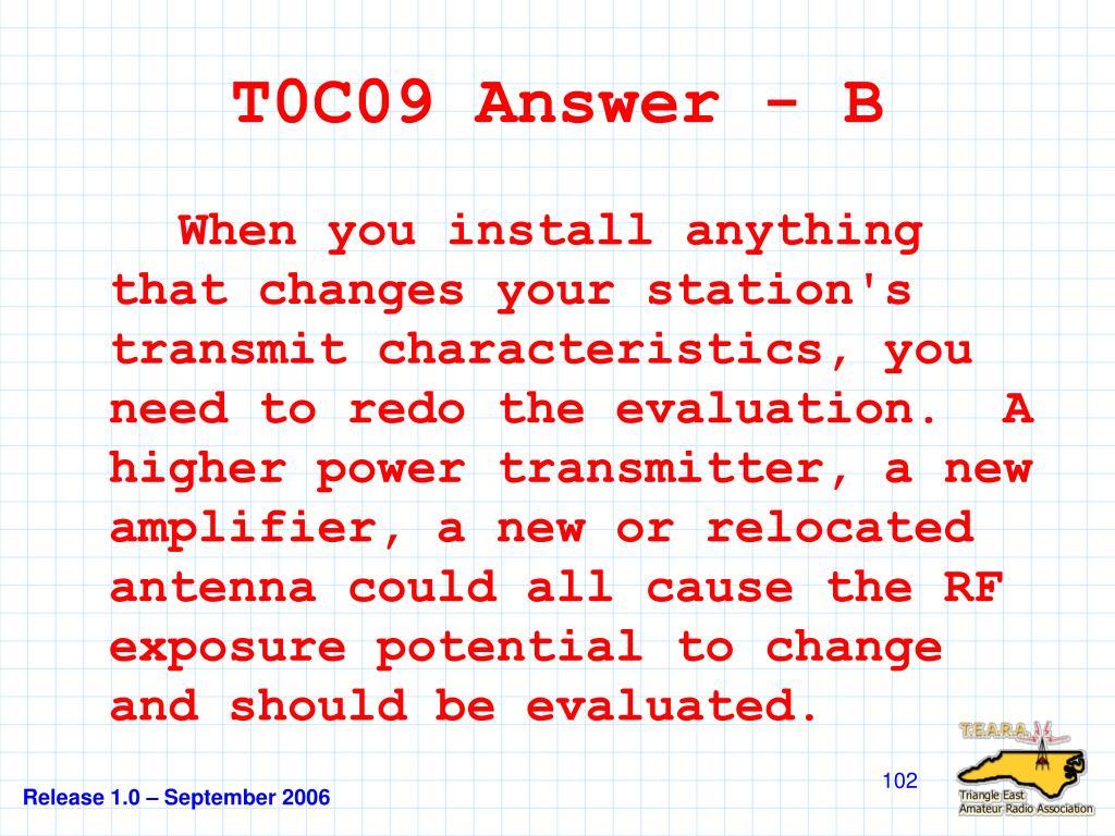 T0C09 Answer - B