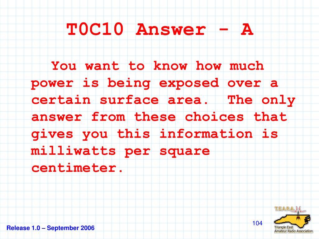T0C10 Answer - A