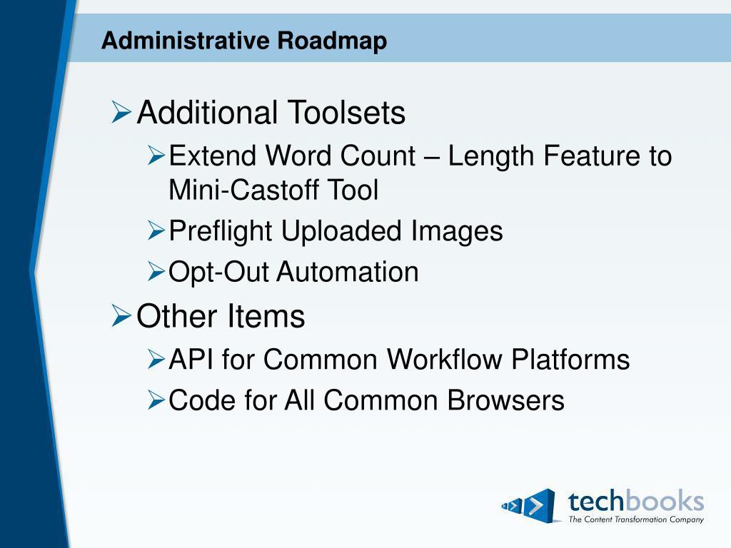 Administrative Roadmap