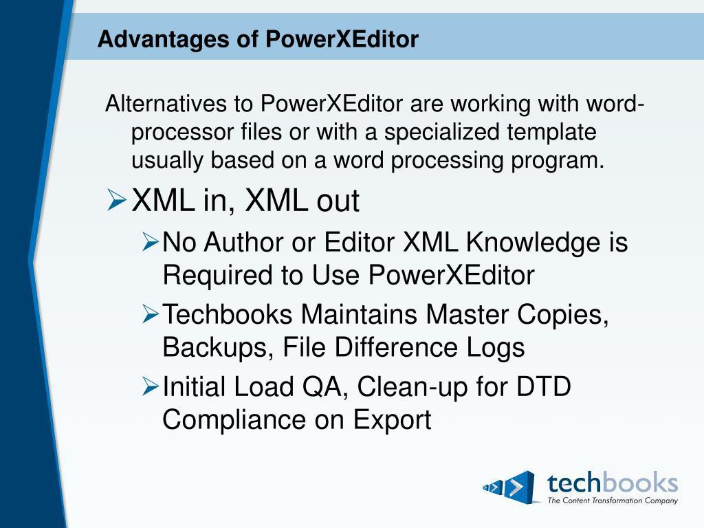 Advantages of PowerXEditor