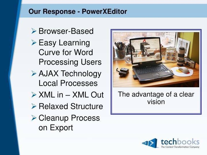 Our response powerxeditor