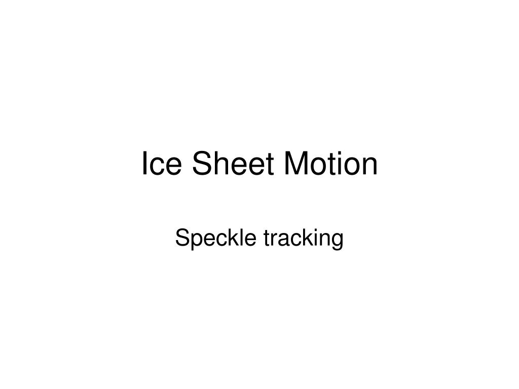 ice sheet motion l.