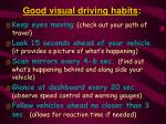 good visual driving habits
