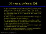 50 ways to defeat an ids32