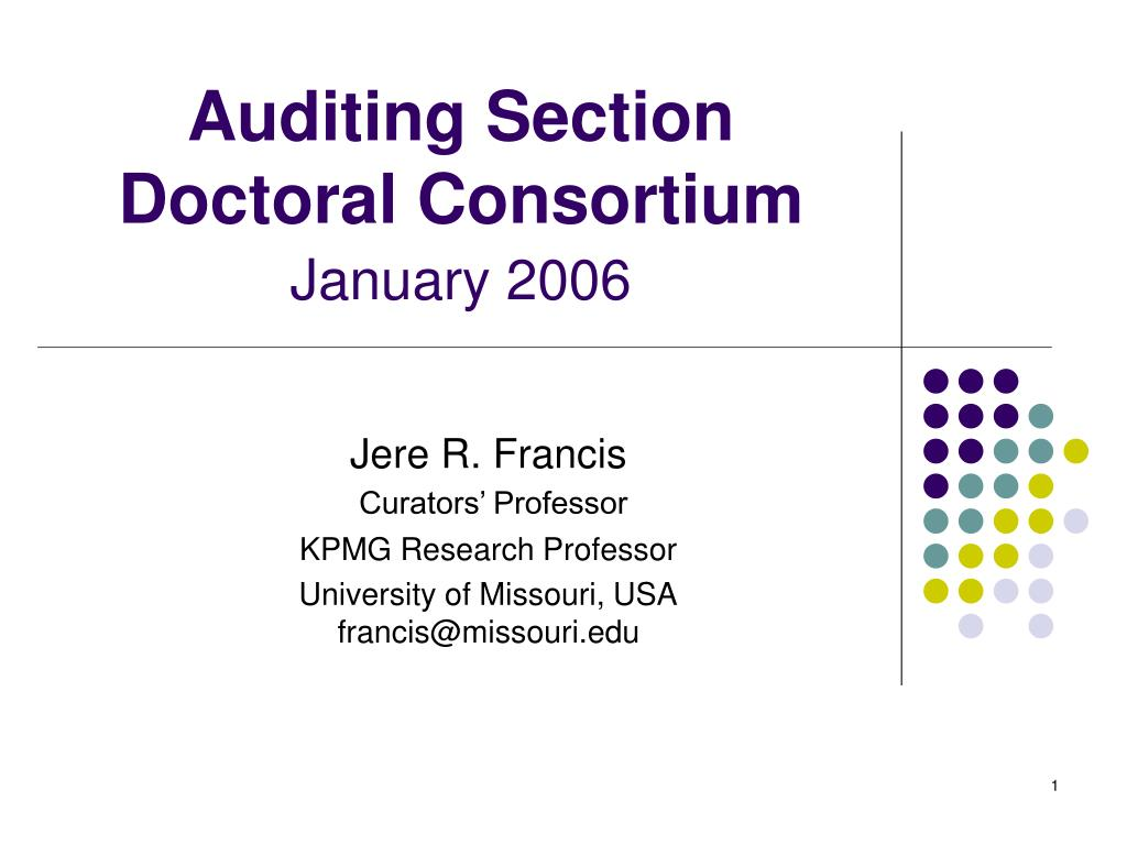 auditing section doctoral consortium january 2006 l.
