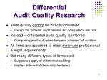 differential audit quality research