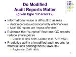 do modified audit reports matter given type 1 2 errors