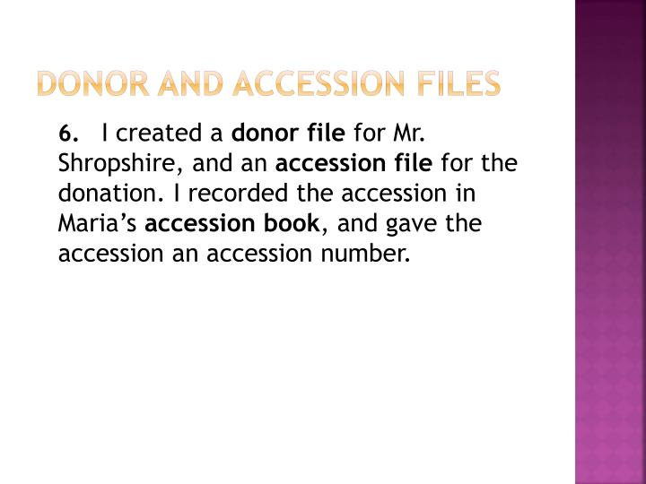 Donor and Accession Files